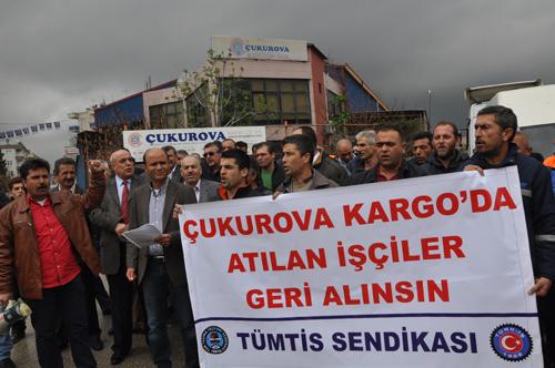 Çukurova Kargo'da işten atılmalara ilişkin yapılan basın açıklamasında işverenin tutumu protesto edilmişti.