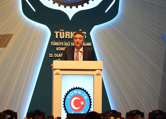 Türk-İş 22. Olağan Genel Kurulu'nda Genel Başkanımızın Konuşması