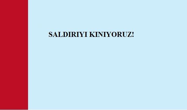 SALDIRIYI KINIYORUZ!